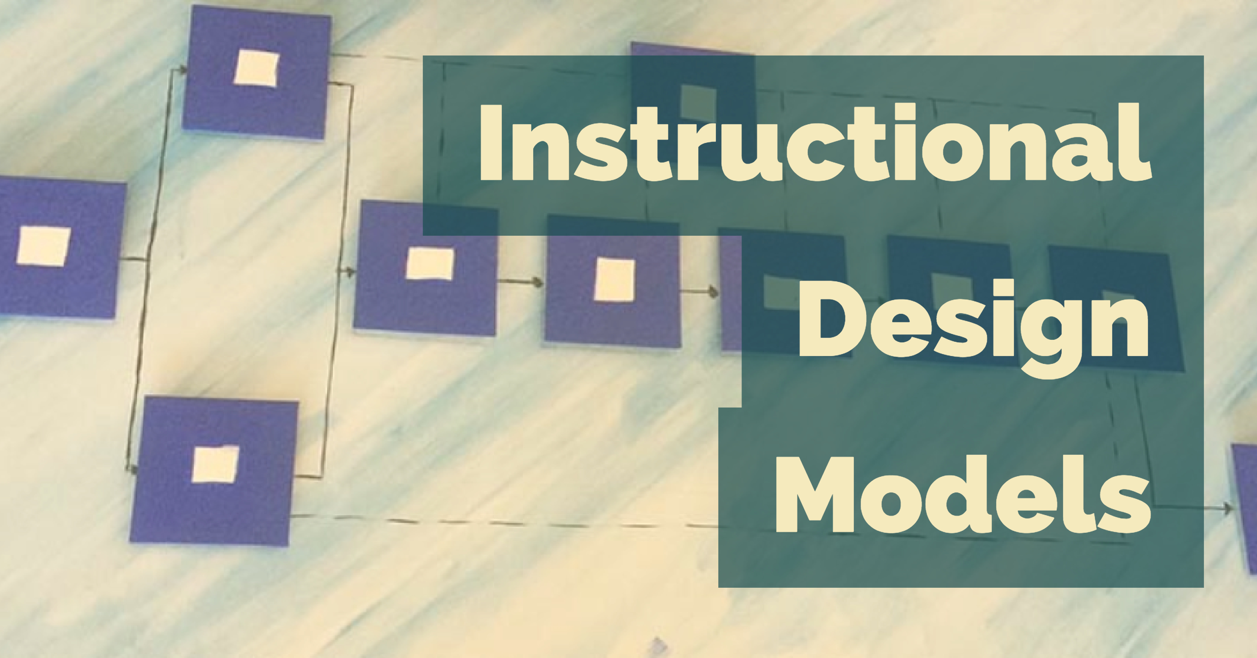 Different Models Of Instructional Design Christopher Bergeron